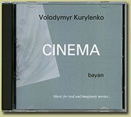 "CD ""Cinema"". Volodymyr Kurylenko. Bayan"